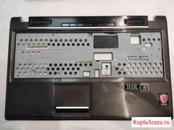Ноутбук MSI E6205D MS-16G5 GE620 на запчасти Тверь
