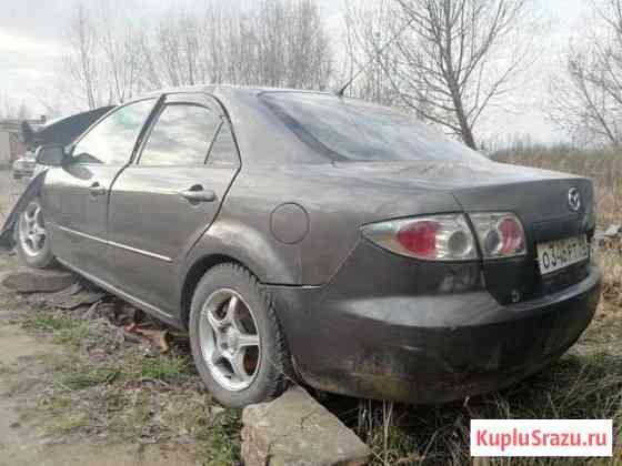 Mazda 6 gg 1.8 МКПП 2006 по запчастям Великие Луки