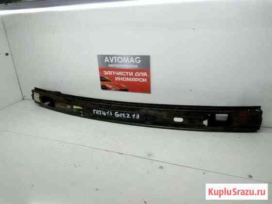 Усилитель бампера заднего Hyundai Getz 05+ Киров